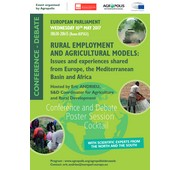 Agropolis International and its members organize the Conference - Debate 'Rural employment and agricultural models: Issues and experiences shared from Europe, the Mediterranean Basin and Africa', European Parliament, Brussels, 10th May 2017, Conference hosted by Eric ANDRIEU, S&D Coordinator for Agriculture and Rural Development