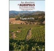 Dossier Agropolis International number 21 on viticulture and wine in French