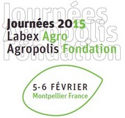 journees 2015 Labex Agro Agropolis Fondation
