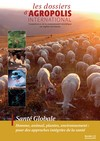 Dossier Agropolis International Santé globale en Occitanie