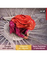 Hommes et natures / People and Natures / Seres humanos y naturalezas