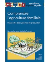 Comprendre l'agriculture familiale - Diagnostic des syst�mes de production
