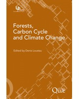 Forests, Carbon Cycle and Climate Change - Les for�ts, le cycle du carbone et le changement climatique