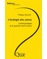 L'�cologie des autres - L'anthropologie et la question de la nature