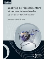 Lobbying de l'agroalimentaire et normes internationales - Le cas du codex Alimentarius