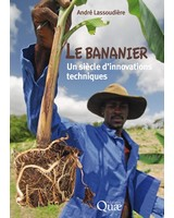 Le bananier - Un si�cle d�innovations techniques