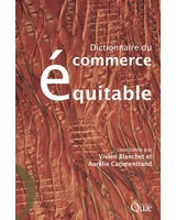 Dictionnaire du commerce �quitable - Le cas du Codex <em>Alimentarius</em>