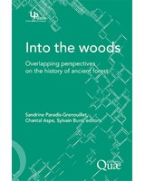 Into the woods - Overlapping perspectives on the history of ancien forest