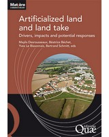 Artificialized land and land take - Drivers, impacts and potential responses