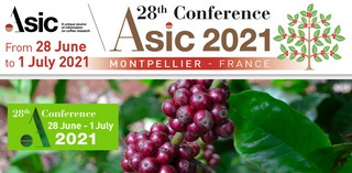 Codiv-19/Report de la 28ème conférence de l'ASIC (Association for the Science and Information on Coffee) qui devait se dérouler à Montpellier du 22 au 26 juin 2020 