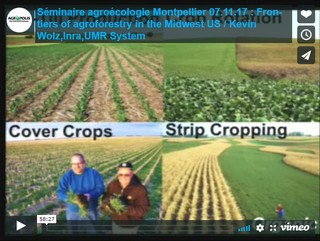 See the seminar video of Kevin Wolz, (INRA, UMR System):Frontiers of agroforestry in the Midwest US: Merging economics and ecology