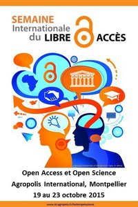 Open Access et Open Science Agropolis International Montpellier octobre 2015